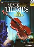 Image de Movie Themes for Cello: 12 unvergessliche Melodien aus den größten Filmen aller Zeiten.