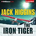 The Iron Tiger Audiobook by Jack Higgins Narrated by Michael Page