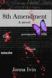 8th Amendment by Jonna Ivin ebook deal