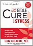 img - for The New Bible Cure for Stress: Ancient Truths, Natural Remedies, and the Latest Findings for Your Health Today book / textbook / text book