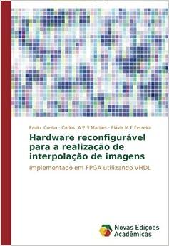 Hardware reconfigurável para a realização de interpolação
