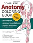 Complete Anatomy Coloring Book, Newly...