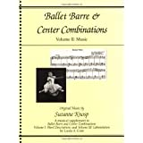 Ballet Barre and Center Combinations: Music ~ Linda A. Crist