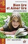 Bien lire et aimer lire : Livre 1, Cy...