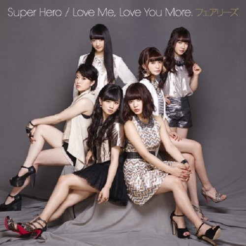 Super Hero / Love Me, Love You More. (CD+DVD)