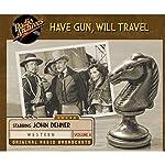 Have Gun, Will Travel, Volume 4 |  CBS Radio