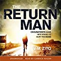 The Return Man Audiobook by V. M. Zito Narrated by Garrick Hagon