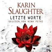 Letzte Worte (Georgia 2) | Karin Slaughter