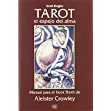 Tarot El Espejo del Alma (Spanish Edition) by Aleister Crowley (2001-12-02)