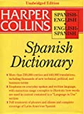 Harpercollins Spanish Dictionary (HarperCollins Bilingual Dictionaries) (Spanish and English Edition) (0062755102) by Smith, Colin