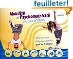 Mobilit� et psychomotricit� pour les...