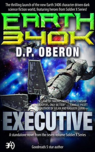 Make space on your Kindle for today's sci-fi eBook of the month:  In the year 340,000 AD Earth is on the brink of extinction. Plans are underway to create seed-ships that will send groups of humans into outer space.  Executive: An Earth 340K Standalone Novel by D.P. Oberon