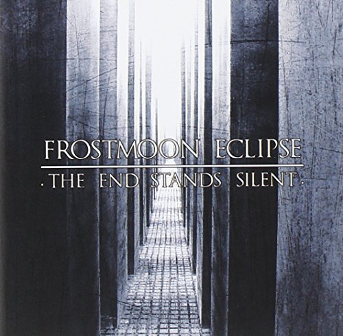 End Stands Silent by Frostmoon Eclipse (2011-01-24)