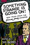 img - for Something Strange is Going On!: New Tales From the Fletcher Hanks Universe book / textbook / text book