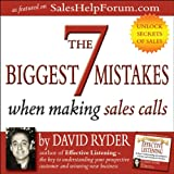 The 7 Biggest Mistakes When Making Sales Calls