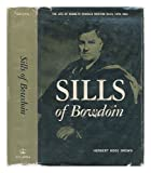 Sills of Bowdoin;: The life of Kenneth Charles Morton Sills, 1879-1954