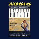Listening to Prozac | Peter D. Kramer