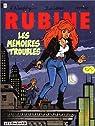 Rubine, tome 1 : Les mémoires troubles  par Walthéry