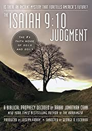 The Isaiah 9:10 Judgment: Is There an Ancient Mystery that Foretells America\'s Future?