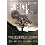 The Isaiah 9:10 Judgment: Is There an Ancient Mystery that Foretells America's Future? ~ Jonathan Cahn