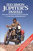 Jupiters Travels: Four Years Around the World on a Triumph: Ted Simon: 9780965478526: Amazon.com: Books
