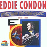 Eddie Condon 1930 - 1944