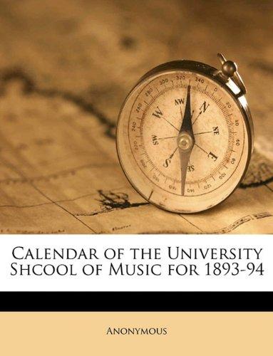 Calendar of the University Shcool of Music for 1893-94