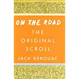 On the Road: The Original Scroll ~ Jack Kerouac