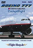 Boeing 777 - United Airlines Cockpitflight - (English & German Version)