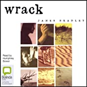 Wrack: A Novel | [James Bradley]