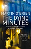 The Dying Minutes: (Jacquot 7) Martin O'Brien