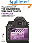The MovieMaking with Your Camera: Fie...