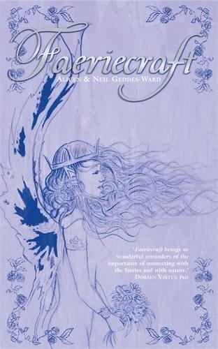 Faeriecraft: Treading the Path of Faerie Magic