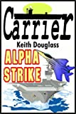 img - for Carrier 8: Alpha Strike book / textbook / text book