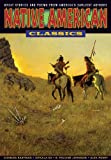 img - for Native American Classics: Graphic Classics Volume 24 (Graphic Classics (Graphic Novels)) book / textbook / text book