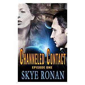 Channeled Contact (Episode One)