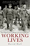Working Lives (055216223X) by Hall, David