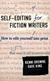 Image of Self-Editing for Fiction Writers, Second Edition: How to Edit Yourself Into Pri