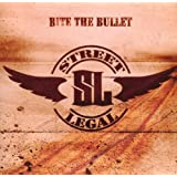 Bite The Bulletpar Street Legal