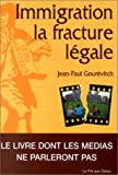 img - for Immigration, la fracture legal: Essai (French Edition) book / textbook / text book