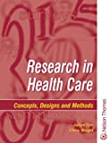 img - for Research in Health Care - Concepts, Designs and Methods by Julius Sim (2000-11-06) book / textbook / text book