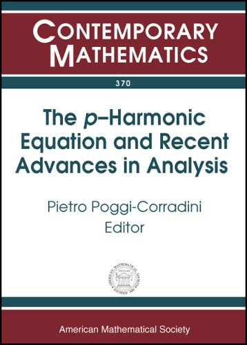 The $p$-Harmonic Equation and Recent Advances in Analysis (Contemporary Mathematics)