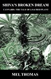 img - for Shiva's Broken Dream. Cannabis: The tale of a sacred plant. book / textbook / text book