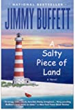 A Salty Piece of Land (031605996X) by Buffett, Jimmy
