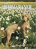 The Weimaraner Today (Book of the Breed)