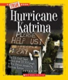 Hurricane Katrina (True Books: Disasters)