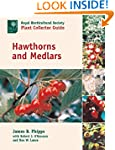 Hawthorns and Medlars (Royal Horticul...