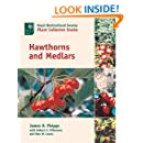 Hawthorns and Medlars: A Royal Horticultural Society Plant Collector Guide (Royal Horticultural Society / Timber Press Plant Collectors)