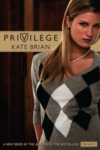 Kate Brian - Privilege