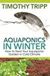 Aquaponics in Winter: How to Heat You...